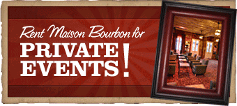 Rent Maison Bourbon for Private Events